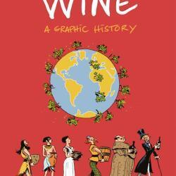 Wine Books Wine A Graphic History